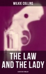 THE LAW AND THE LADY A Detective Thriller