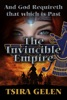 And God Requireth That Which Is Past. The Invincible Empire