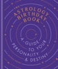 The Astrology Birthday Book