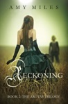 Reckoning Book II Of The Arotas Trilogy