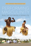 Performing Masculinity