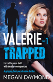 Valerie: Trapped