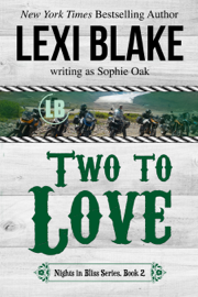 Two to Love, Nights in Bliss, Colorado, Book 2 book