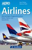 Airlines - Daten, Fakten und Geschichte zu allen wichtigen Fluggesellschaften