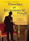 Preacher Or Ecclesiastical Pimp