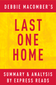 Last One Home by Debbie Macomber  Summary & Analysis