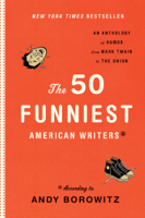 The 50 Funniest American Writers ebook Download