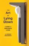 The Art Of Lying Down