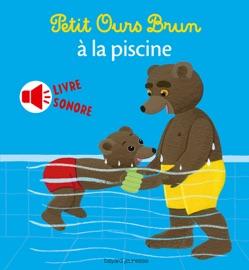 Petit Ours Brun La Piscine Livre Sonore