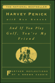 And If You Play Golf, You're My Friend