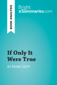 If Only It Were True by Marc Levy (Book Analysis)