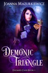 Demonic Triangle Doomed Cases Book 1