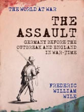 The Assault Germany Before the Outbreak and England in War-Time