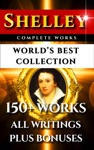 Percy Bysshe Shelley Complete Works  Worlds Best Collection