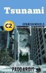 Tsunami - Spanish Novels For High Advanced Learners C2