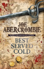 Joe Abercrombie - Best Served Cold artwork