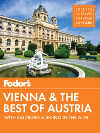Fodor's Vienna and the Best of Austria book