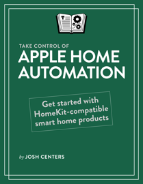 Take Control of Apple Home Automation book