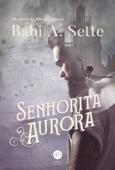 Senhorita Aurora Book Cover