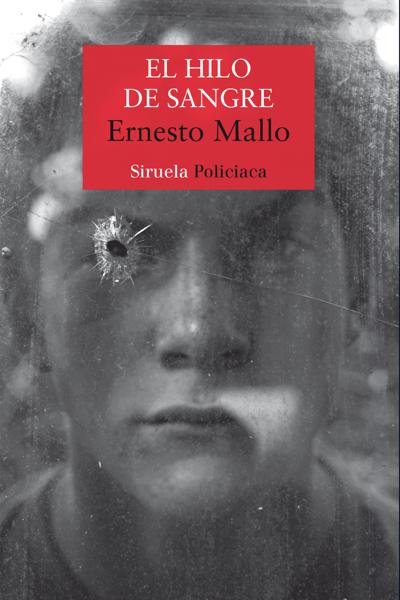 El hilo de sangre by Ernesto Mallo