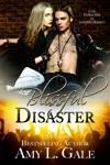 Blissful Disaster