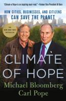 Michael Bloomberg & Carl Pope - Climate of Hope artwork