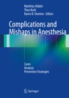 Complications And Mishaps In Anesthesia