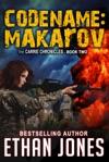 Codename Makarov A Carrie Chronicles Spy Thriller