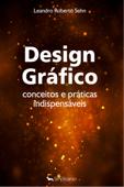 Design gráfico - conceitos e práticas indispensáveis Book Cover