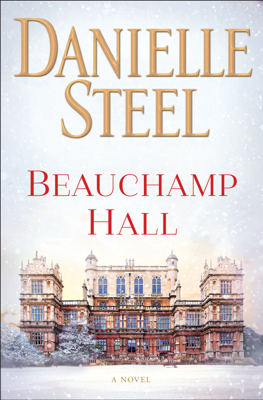 Beauchamp Hall - Danielle Steel book