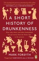 Mark Forsyth - A Short History of Drunkenness artwork