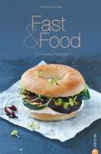 Fast & Food - Das Kochbuch