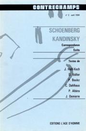 Schoenberg - Kandinsky. Correspondance, écrits