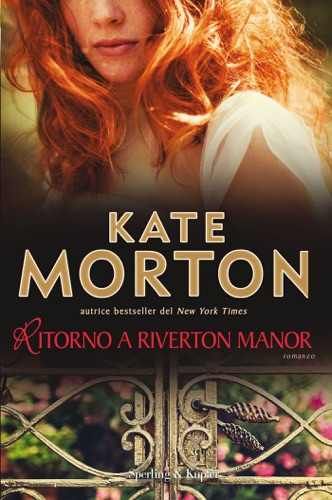 Kate Morton - Ritorno a Riverton Manor