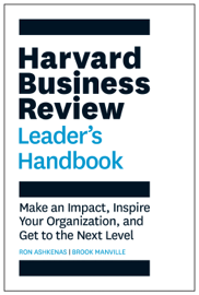 The Harvard Business Review Leader's Handbook