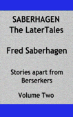 Saberhagen The Later Tales