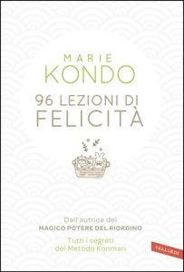 96 lezioni di felicità da Marie Kondo