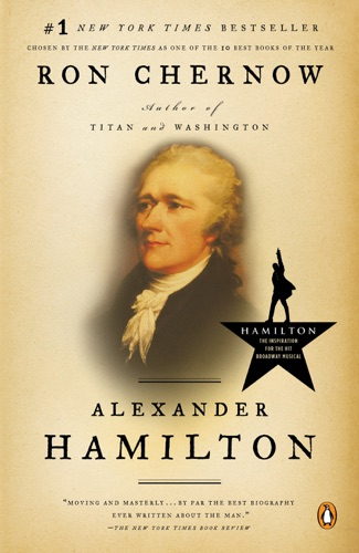 Alexander Hamilton - Ron Chernow - Ron Chernow