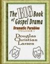The Big Book Of Gospel Drama