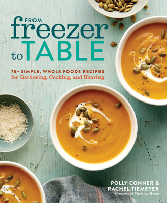Polly Conner & Rachel Tiemeyer - From Freezer to Table book
