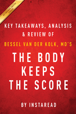The Body Keeps the Score - Instaread book