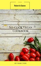 No Cook Vegan Cookbook