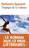 Download and Read Online Tropique de la violence