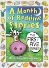 A Month Of Bedtime Stories The First Five Stories