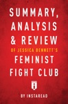 Summary Analysis  Review Of Jessica Bennetts Feminist Fight Club By Instaread