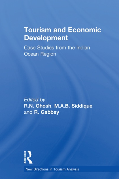 Tourism and Economic Development by R N  Ghosh & M A B  Siddique on Apple  Books