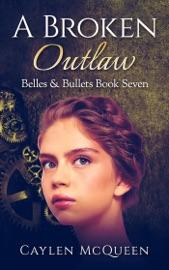 A Broken Outlaw PDF Download