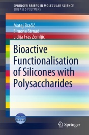 Download Bioactive Functionalisation of Silicones with Polysaccharides