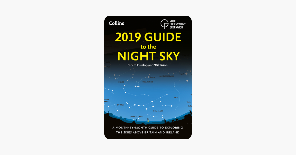 2019 Guide to the Night Sky - Storm Dunlop, Wil Tirion & Royal Observatory Greenwich