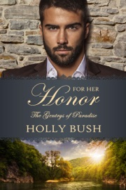 For Her Honor - Holly Bush by  Holly Bush PDF Download